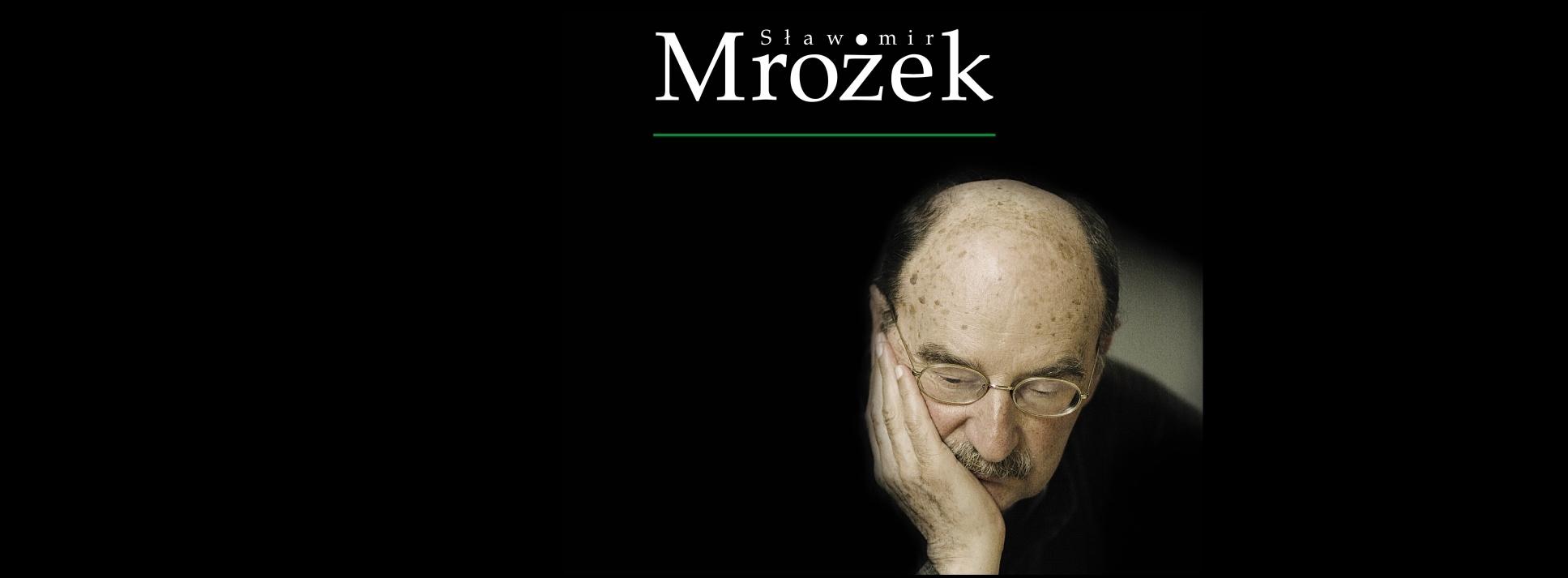 Last Tango in Poland: Farewell to Slawomir Mrozek 1930-213